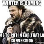 Winter Is Coming loft conversion meme.